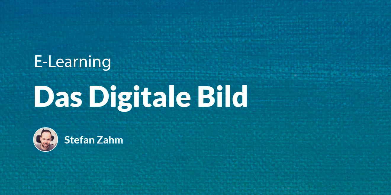 E-Learning: Das Digitale Bild